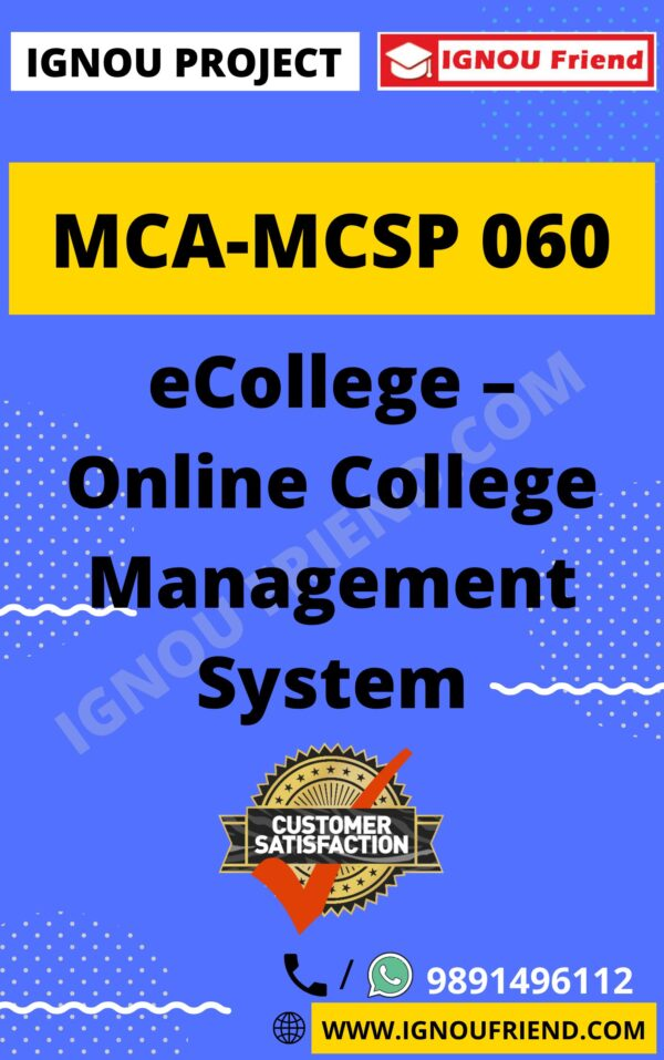 Ignou MCA MCSP-060 Synopsis Only, Topic- eCollege Online College Management System