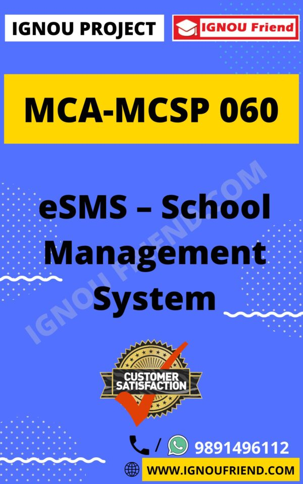 Ignou MCA MCSP-060 Synopsis Only, Topic- eSMS - School Management System