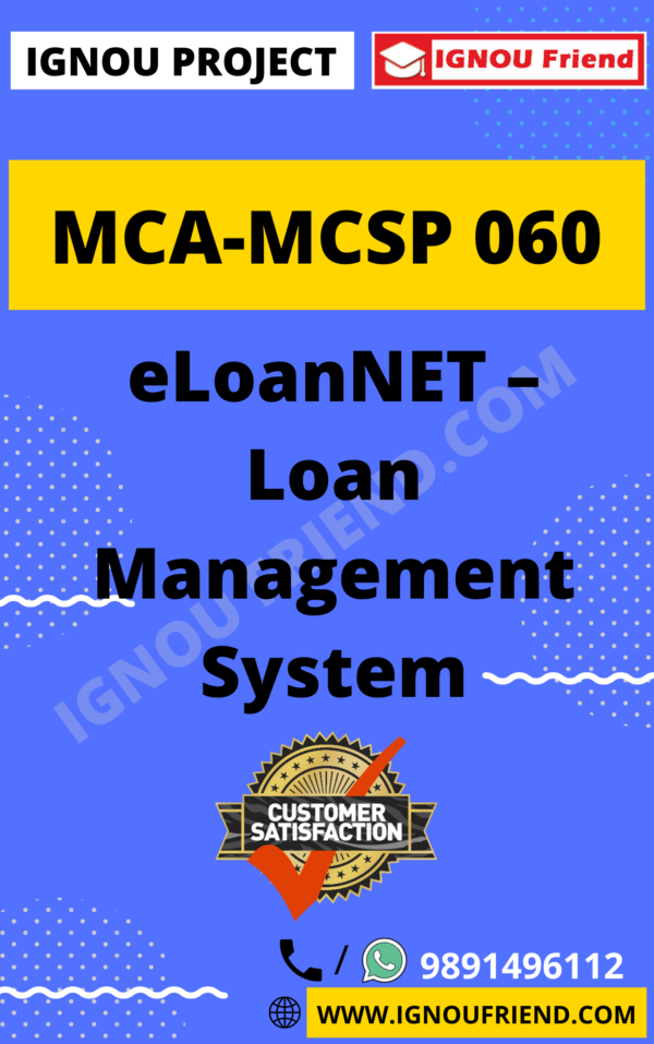 Ignou MCA MCSP-060 Synopsis Only, Topic- eLoanNET - Loan Management System