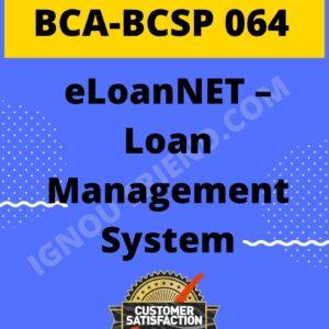ignou-bca-bcsp064-synopsis-only- eLoanNET - Loan Management System