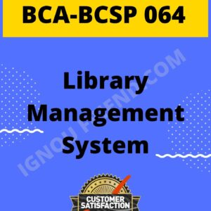 ignou-bca-bcsp064-synopsis-only-Library Management System