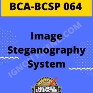 ignou-bca-bcsp064-synopsis-only- Image Steganography System