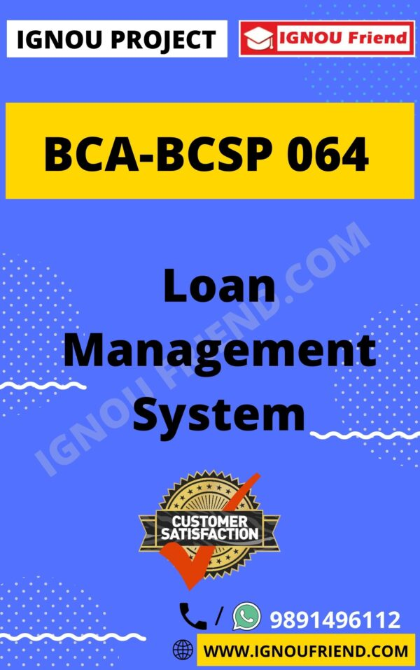 ignou-bca-bcsp064-synopsis-only-Loan Management System