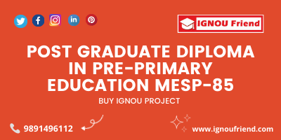 IGNOU PGDPPED project report and synopsis