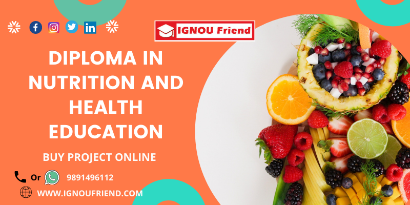 DIPLOMA IN NUTRITION AND HEALTH EDUCATION