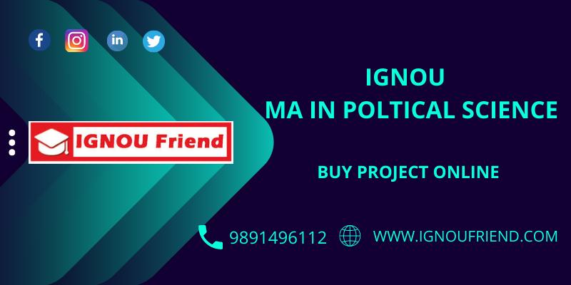 IGNOU (MPS) MA POLITICAL SCIENCE