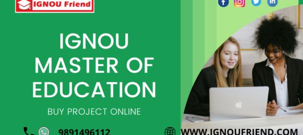 IGNOU MASTER OF EDUCATION