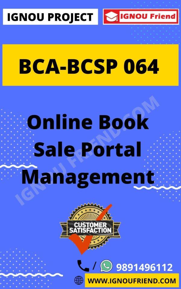Ignou BCA BCSP-064 Complete Project, Topic - Online Book Sale Portal Management System