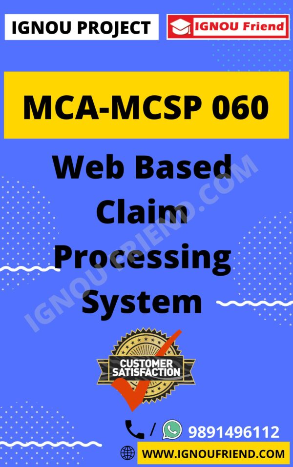 Ignou MCA MCSP-060 Complete Project, Topic - Web Based Claim Processing System