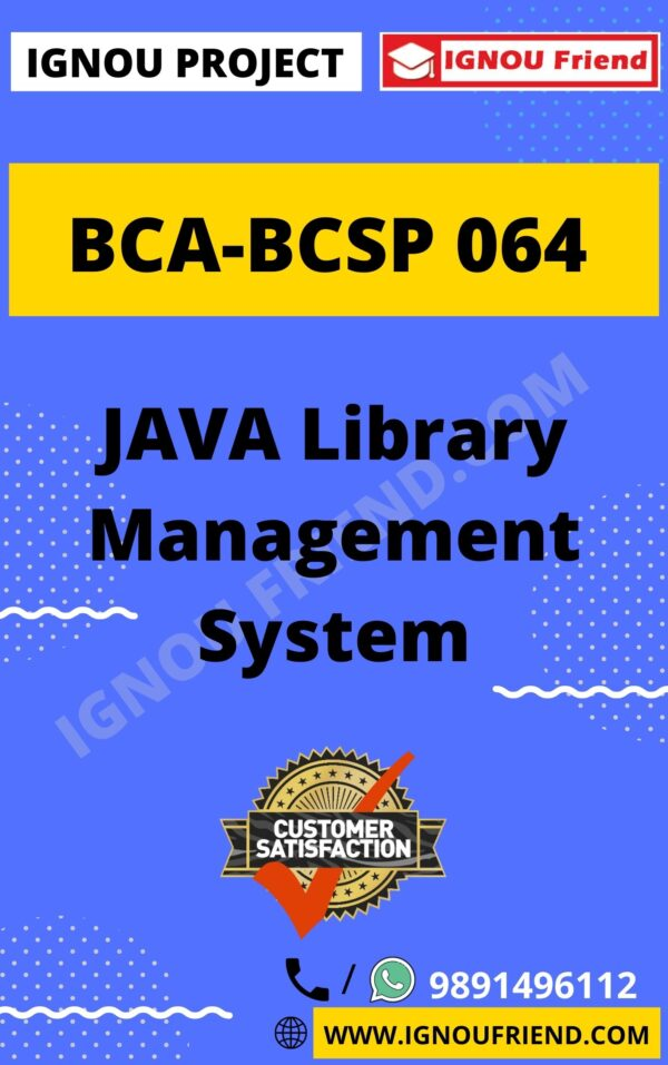 Ignou BCA BCSP-064 Complete Project, Topic - JAVA Library Management System