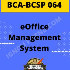 Ignou BCA BCSP-064 Complete Project, Topic- eOffice Management system