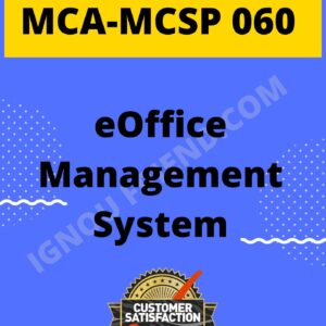 Ignou MCA MCSP-060 Complete Project, Topic - eOffice Management system
