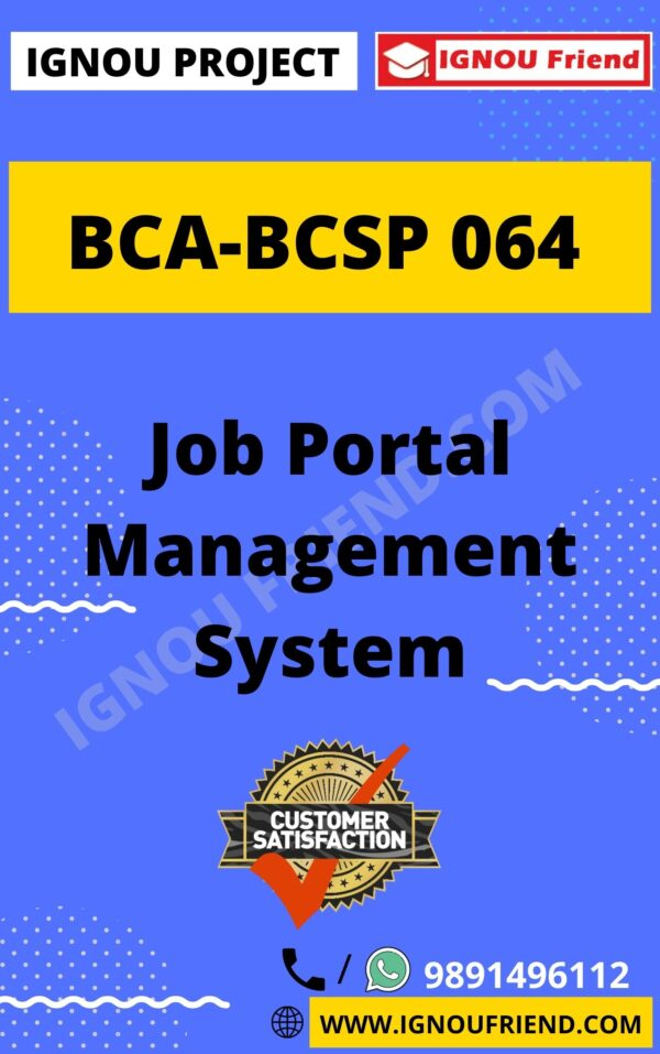 Ignou BCA BCSP-064 Complete Project, Topic- Job Portal Management system