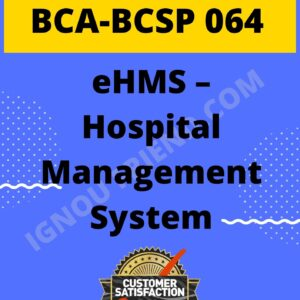 Ignou BCA BCSP-064 Complete Project, Topic - eHMS Hospital Management System