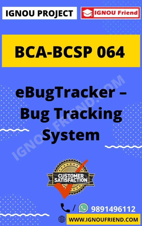 Ignou BCA BCSP-064 Complete Project, Topic - eBugTracker - Bug Tracking System