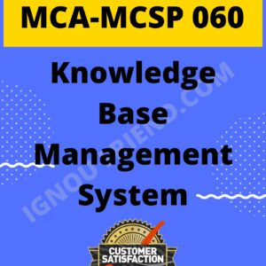Ignou MCA MCSP-060 Complete Project, Topic - Knowledge Base Management system