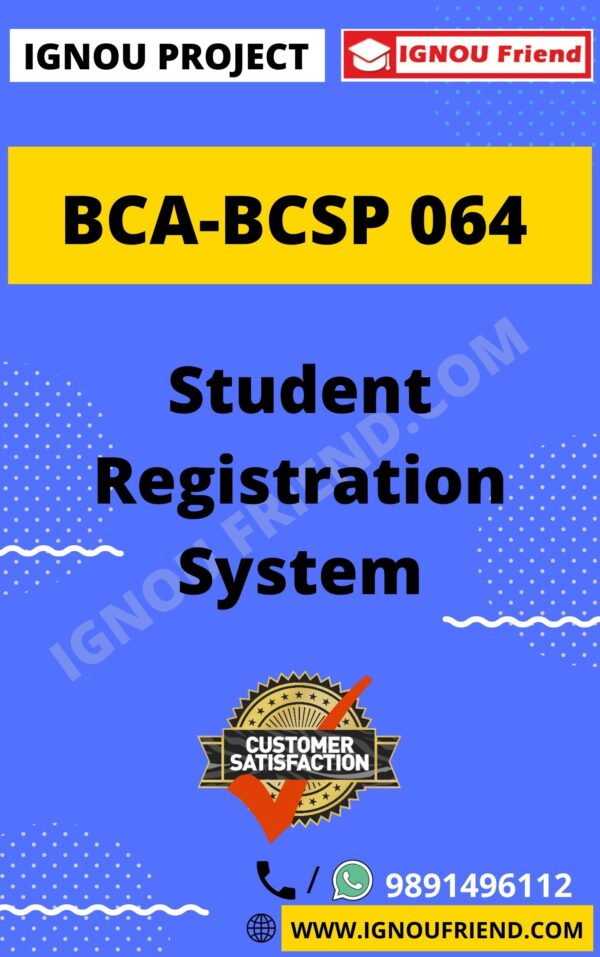 Ignou BCA BCSP-064 Complete Project, Topic - Student Registration System