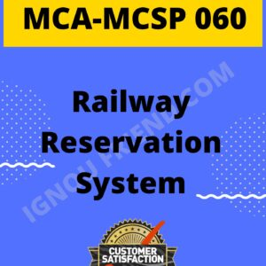 Ignou MCA MCSP-060 Complete Project, Topic - Railway Reservation system