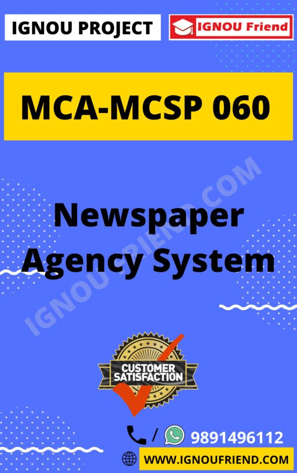 Ignou MCA MCSP-060 Complete Project, Topic - Newspaper Agency system