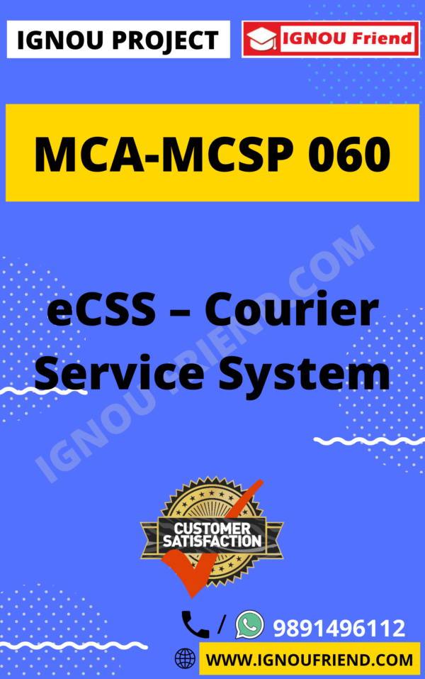 Ignou MCA MCSP-060 Complete Project, Topic - eCSS - Courier Service System