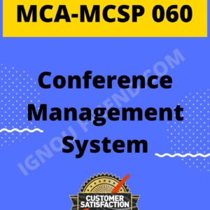 Ignou MCA MCSP-060 Complete Project, Topic - Conference Management system
