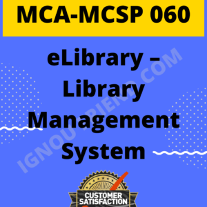 Ignou MCA MCSP-060 Complete Project, Topic - eLibrary - Library Management System