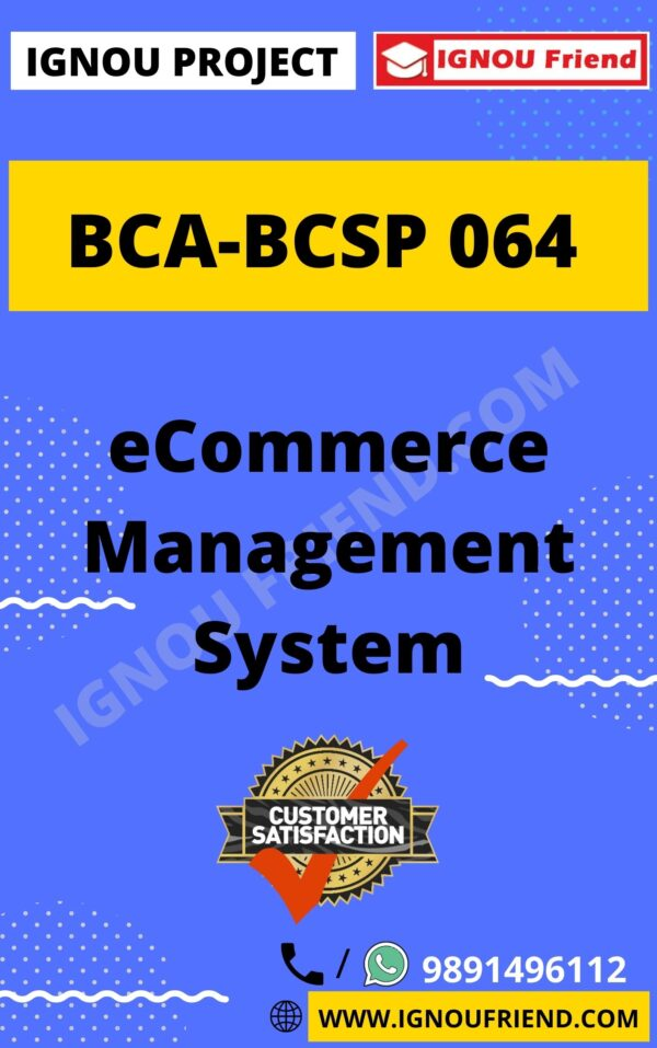 Ignou BCA BCSP-064 Complete Project, Topic - eCommerce Management system