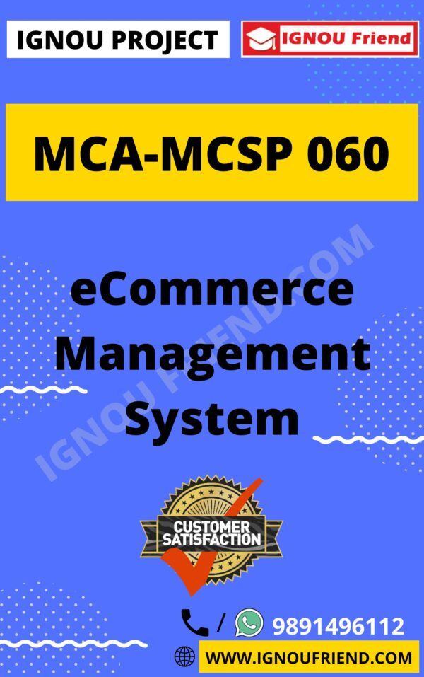 Ignou MCA MCSP-060 Complete Project, Topic - eCommerce Management system