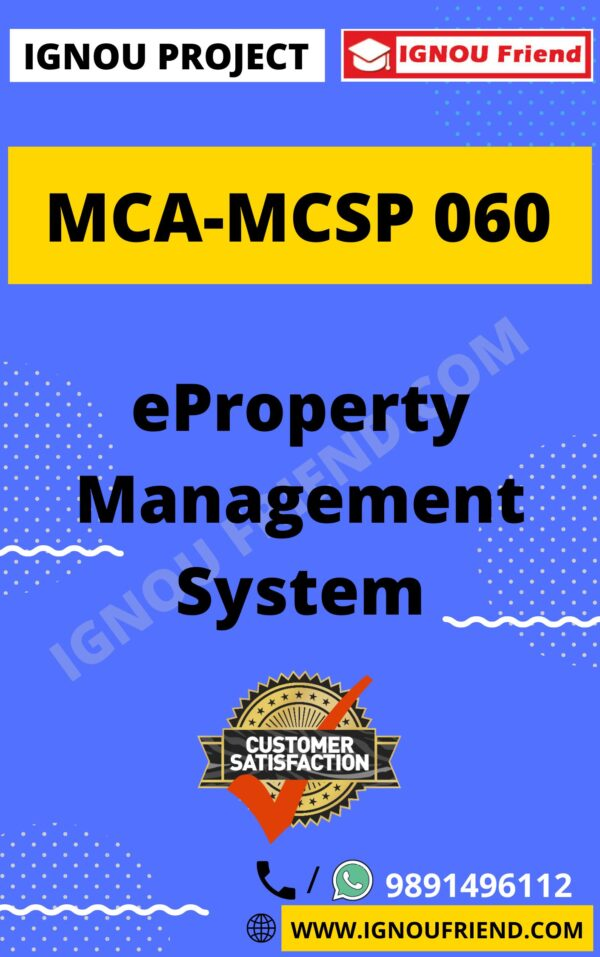 Ignou MCA MCSP-060 Complete Project, Topic - eProperty Management system