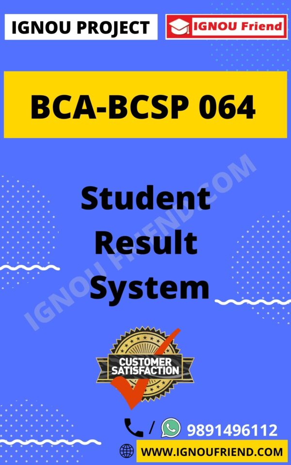 Ignou BCA BCSP-064 Complete Project, Topic - Student Result Management system