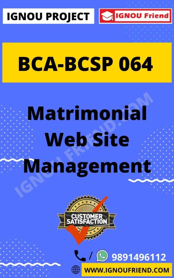 Ignou BCA BCSP-064 Complete Project, Topic - Matrimonial Website Management System