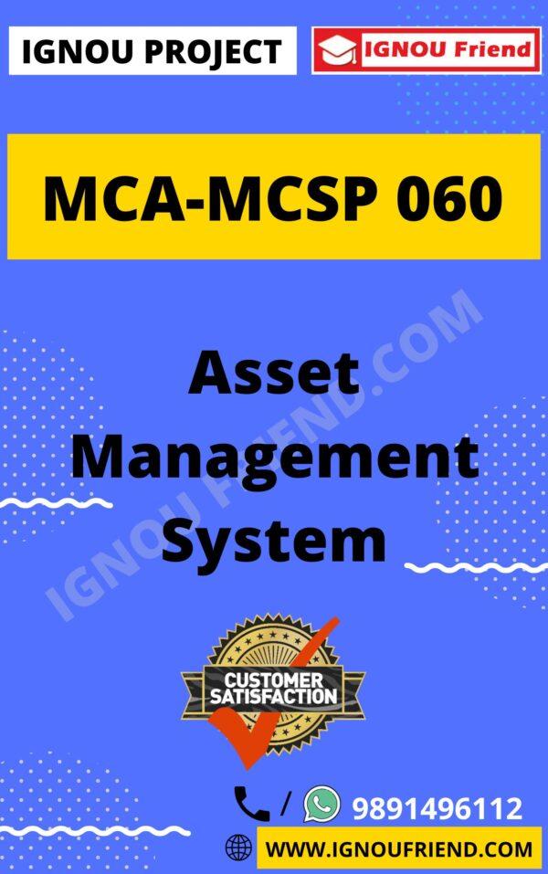 Ignou MCA MCSP-060 Complete Project, Topic - Asset Management system
