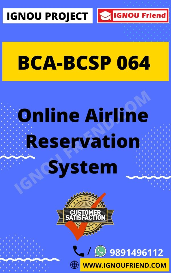 Ignou BCA BCSP-064 Complete Project, Topic - Online Airline Reservation System
