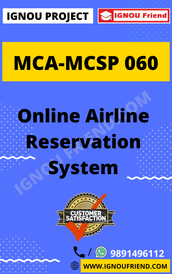 Ignou MCA MCSP-060 Complete Project, Topic - Online Airline Reservation System