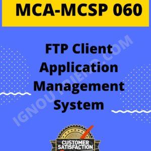 Ignou MCA MCSP-060 Complete Project, Topic - FTP Client Management system