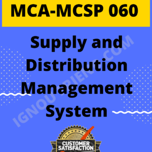 Ignou MCA MCSP-060 Complete Project, Topic - Supply and Distribution Management System