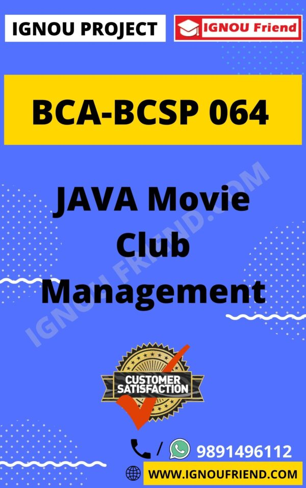 Ignou BCA BCSP-064 Complete Project, Topic - JAVA Movie Club Management