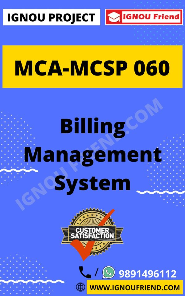Ignou MCA MCSP-060 Complete Project, Topic - Billing Management system