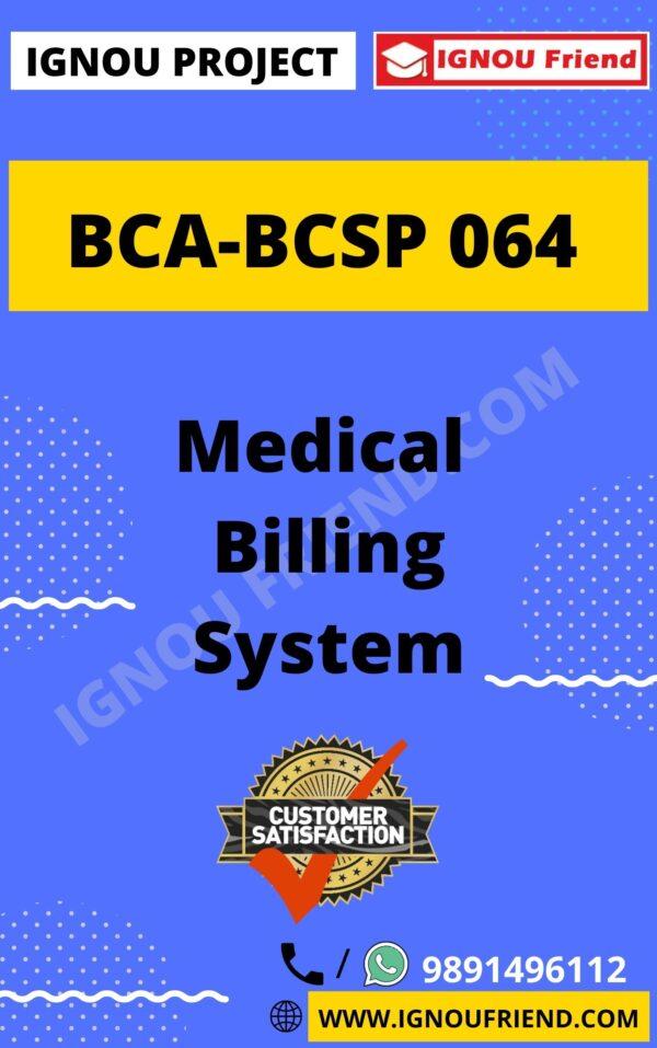 Ignou BCA BCSP-064 Complete Project, Topic - Medical Billing Management system