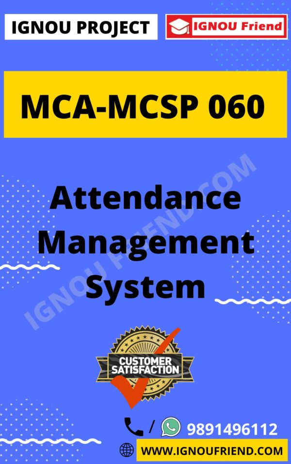 Ignou MCA MCSP-060 Complete Project, Topic - Attendance Management system