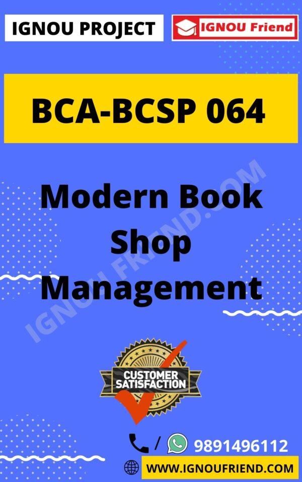 Ignou BCA BCSP-064 Complete Project, Topic - Modern Book Shop Management