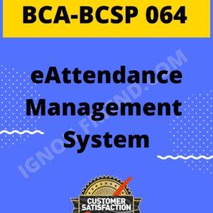Ignou BCA BCSP-064 Complete Project, Topic - eAttendance Management System