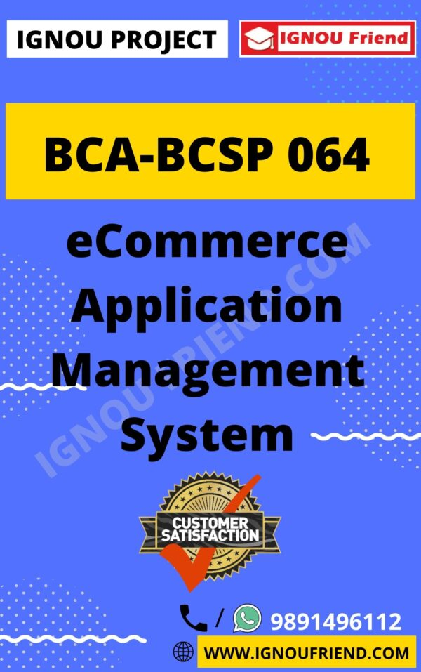 Ignou BCA BCSP-064 Complete Project, Topic - eCommerce Application Management system