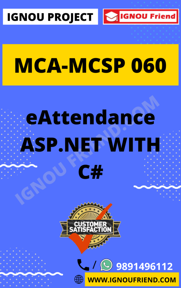 Ignou MCA MCSP-060 Complete Project, Topic - eAttendance ASP.NET with C#