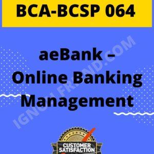 Ignou BCA BCSP-064 Complete Project, Topic - eBank - Online Bank Management System