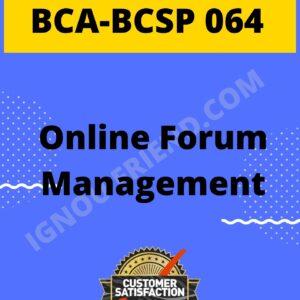 Ignou BCA BCSP-064 Complete Project,Topic- Online Forum Management System