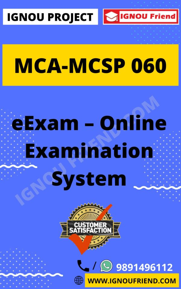 Ignou MCA MCSP-060 Complete Project, Topic - eExam Online Examination system