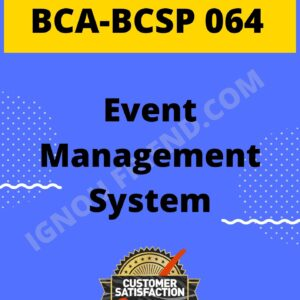 Ignou BCA BCSP-064 Complete Project, Topic - Event Management System