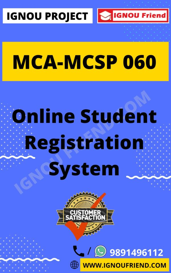 Ignou MCA MCSP-060 Complete Project, Topic - Online Student Registration system