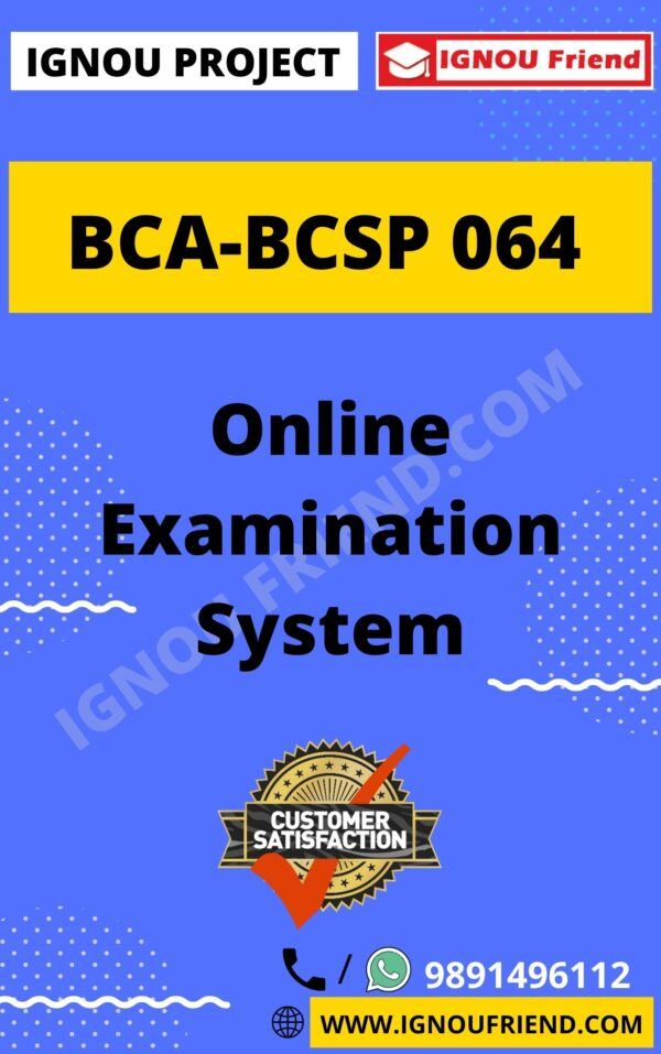 Ignou BCA BCSP-064 Complete Project, Topic - Online Examination System
